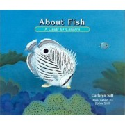 About Fish by Cathryn Sill