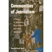 Communities of Journalism by David Paul Nord