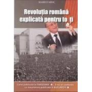 Revolutia romana explicata pentru toti - Marius Mioc