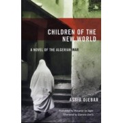 Children of the New World by Assia Djebar