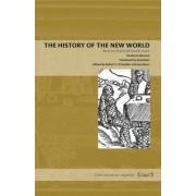 The History of the New World: Benzoni's Historia del Mondo Nuovo