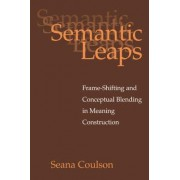 Semantic Leaps by Seana Coulson