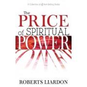 Price of Spiritual Power (4 Books in 1) by Roberts Liardon