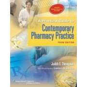 A Practical Guide to Contemporary Pharmacy Practice by Judith E. Thompson