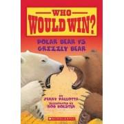 Polar Bear vs. Grizzly Bear by Jerry Pallotta