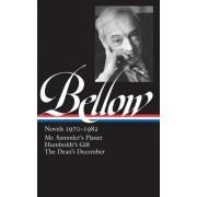 Bellow: Novels 1970-1982: Mr. Sammler's Planet/Humboldt's Gift/The Dean's December