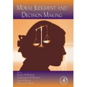 Psychology of Learning and Motivation: Moral Judgement and Decision Making v. 50 by Brian H. Ross