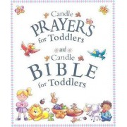Candle Prayers for Toddlers/Candle Bible for Toddlers by Juliet David