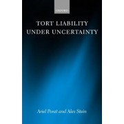 Tort Liability Under Uncertainty by Ariel Porat