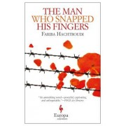 The Man Who Snapped His Fingers
