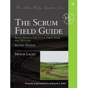 Lacey Mitch Scrum Field Guide, The:Agile Advice for Your First Year and Beyond (Addison Wesley Signature)