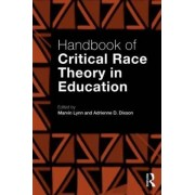 Handbook of Critical Race Theory in Education by Marvin Lynn