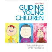 Guiding Young Children by Patricia F . Hearron