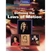 Reading Expeditions (Science: Scientists in Their Times): Defining the Laws of Motion by Glen Phelan