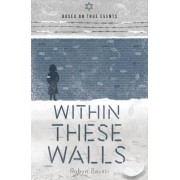 Within These Walls by Robyn Bavati