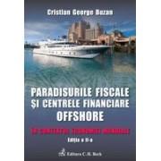 Paradisurile fiscale si centrele financiare offshore. Editia 2