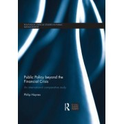 Public Policy Beyond the Financial Crisis by Philip Haynes