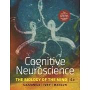 Cognitive Neuroscience by Michael Gazzaniga