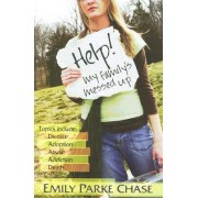 Help! My Family's Messed Up by Emily Parke Chase