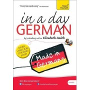 Beginner's German in a Day: Teach Yourself by Elisabeth Smith