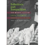 Infections and Inequalities: Updated with a New Preface by Paul Farmer