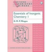 Essentials of Inorganic Chemistry 1 by D. M. P. Mingos