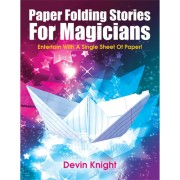 Paper Folding Stories for Magicians by Devin Knight - eBook DOWN