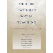 Modern Catholic Social Teaching by Kenneth R. Himes