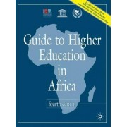 Guide to Higher Education in Africa 2008 by International Association of Universities