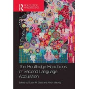 The Routledge Handbook of Second Language Acquisition by Susan M. Gass