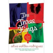 The Three Kings by Agent Alisa Valdes-Rodriguez