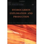 Hydrocarbon Exploration and Production: Volume 46 by Frank Jahn