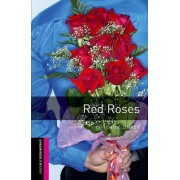 Oxford Bookworms Library: Starter Level: Red Roses: 250 Headwords by Christine Lindop