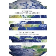 Ethics and International Affairs by Joel H. Rosenthal