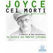 Audiobook Cd - Cei morti - James Joyce - In lectura lui Gabriel Liiceanu