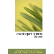Annual Report of Public Schools by Norwalk (Conn ) (Me ) School Board