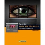 Aprender Adobe After Effects CS5.5 con 100 ejercicios pr