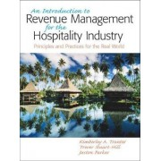 An Introduction to Revenue Management for the Hospitality Industry by Kimberly A. Tranter