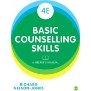 Basic Counselling Skills by Richard Nelson-Jones