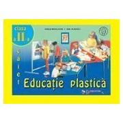 Educatie plastica - caiet, clasa a II-a