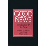 Good News by Clifford G. Christians
