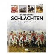 Kaiser Buch: Die 100 größten Schlachten