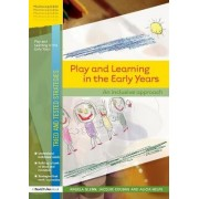 Play and Learning in the Early Years by Angela Glenn
