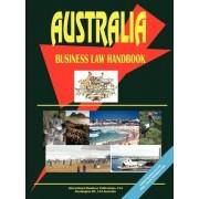 Australia Business Law Handbook by USA International Business Publications