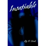 Insatiable by D York