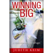 Winning Big a Little Love Story for All Ages
