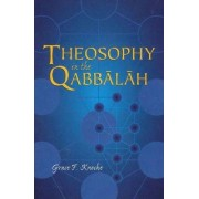 Theosophy in the Qabbalah by Grace F. Knoche