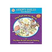 Aesops Fables Easy Readers - The Fox and the Stork: with The Man His Son and the Donkey