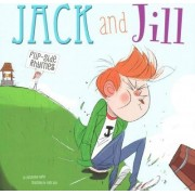 Jack and Jill Flip-Side Rhymes by Colin Jack