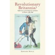 Revolutionary Britannia? by Edward Royle
